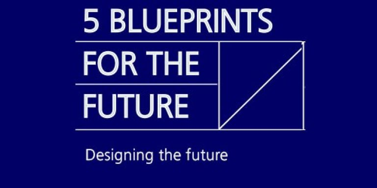 Blueprints for the future